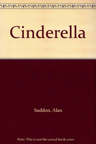 Cinderella: Retold In Story And Collage (UNIQUE HARDBACK FIRST EDITION SIGNED BY AUTHOR)