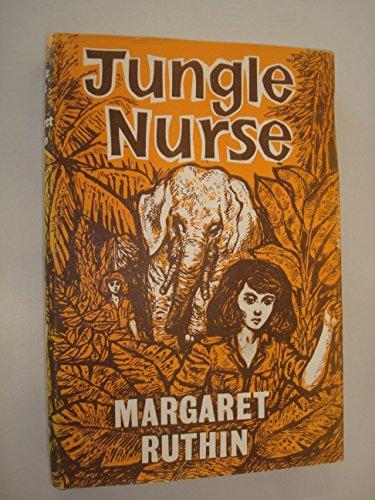 Jungle Nurse: Ruthin, Margaret