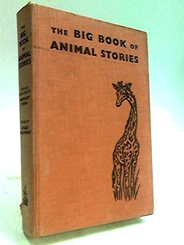 The BIG BOOK Of ANIMAL STORIES.: Green, Margaret (editor)