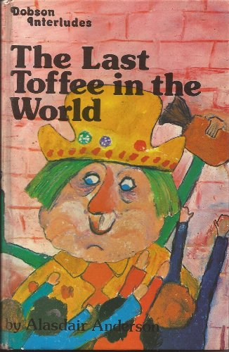 The Last Toffee in the World (Dobson interludes): Anderson, Alasdair