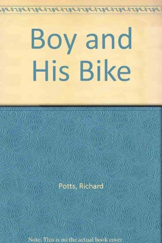 9780234776698: Boy and His Bike