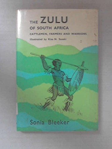 9780234776919: 'ZULU OF SOUTH AFRICA: CATTLEMEN, FARMERS AND WARRIORS (AFRICAN PEOPLES S.)'