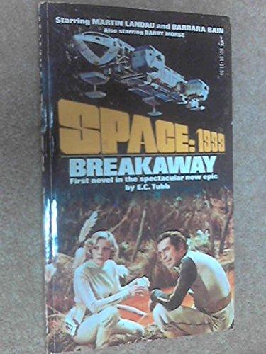 9780234778043: Breakaway (Space 1999)