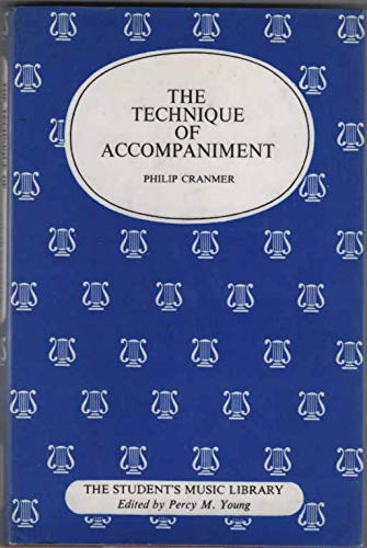 9780234779156: Technique of Accompaniment (Students' Music Library)