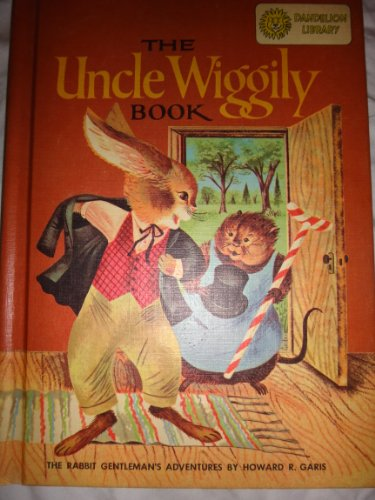 Stories Around the Year / The Uncle Wiggily Book (Dandelion Library): Thornton Burgess; Howard...