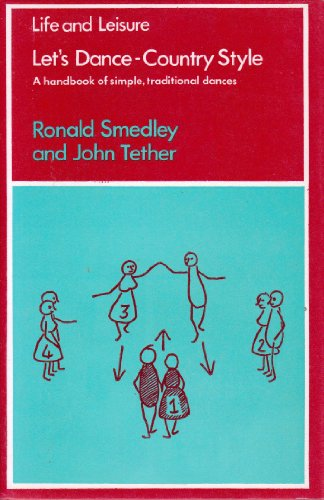 Let's Dance - Country Style: A Handbook: Tether, John, Smedley,