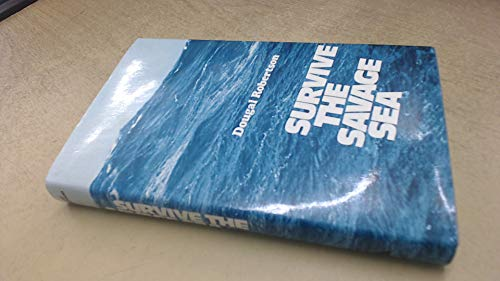 9780236154616: Survive the savage sea;