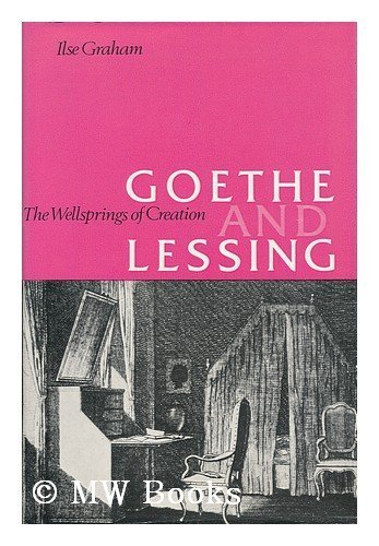9780236154760: Goethe and Lessing: The wellsprings of creation