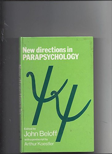 New Directions In Parapsychology: Beloff, John (editor)