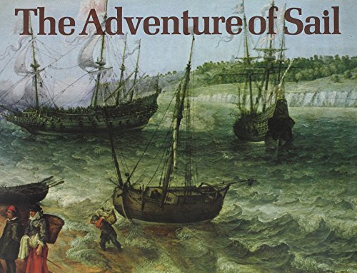 ADVENTURE OF SAIL, THE 1520-1914.: Macintyre, Captain Donald