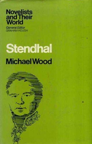 9780236176588: Stendhal (Novelists & Their World)