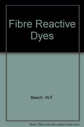 Fibre-reactive dyes: Walter Francis Beech