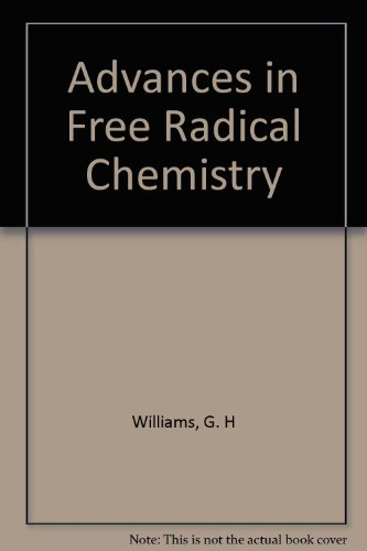 9780236176625: Advances in Free Radical Chemistry: v. 4