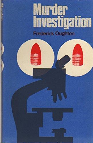Murder Investigation: Oughton, Frederick