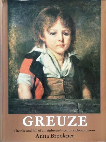 9780236176786: Greuze: The Rise and Fall of an Eighteenth-century Phenomenon