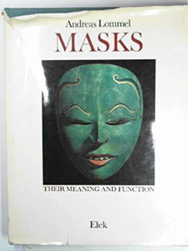 9780236176793: Masks: Their Meaning and Function