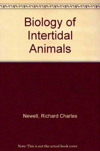 Biology of Intertidal Animals;: Newell, R. C.,
