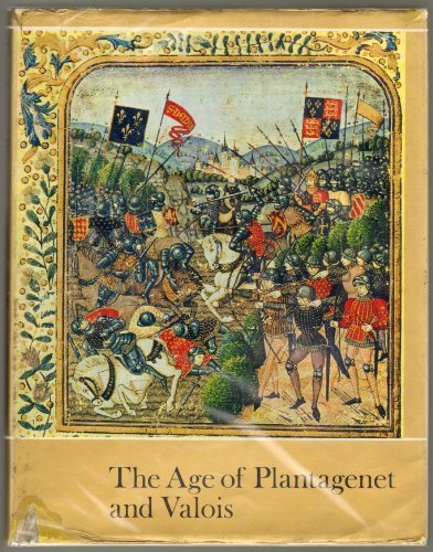 9780236308323: Age of Plantagenet and Valois