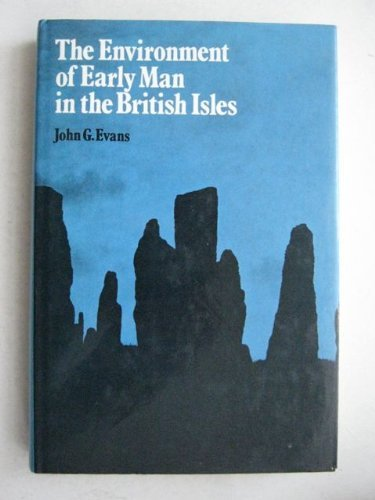9780236309023: Environment of Early Man in the British Isles (Archaeology and anthropology)
