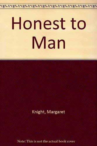 9780236310029: Honest to Man