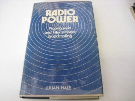 9780236310180: Radio Power: Propaganda and International Broadcasting