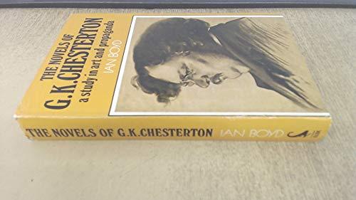 9780236310289: Novels of G.K.Chesterton: A Study in Art and Propaganda