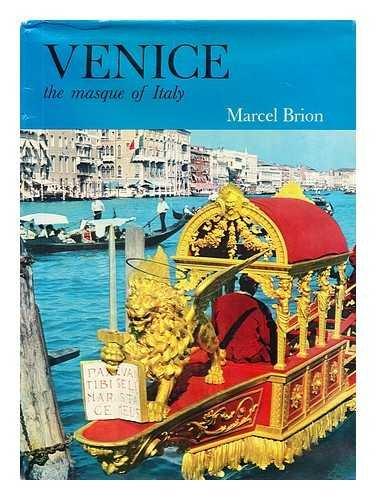 Venice (Ancient Cities of Art S): MARCEL BRION