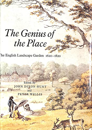 9780236310333: Genius of the Place: English Landscape Garden, 1620-1820