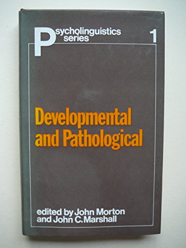 9780236310494: Psycholinguistics: Developmental and Pathological Bk. 1 (Psycholinguistics series)