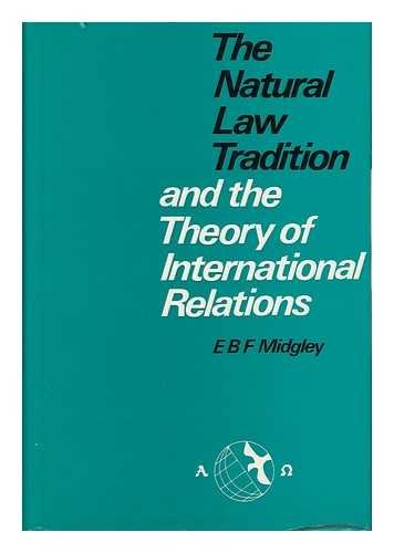 9780236310746: The natural law tradition and the theory of international relations