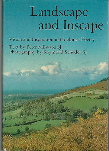 9780236400003: Landscape and Inscape: Vision and Inspiration in Hopkins's Poetry