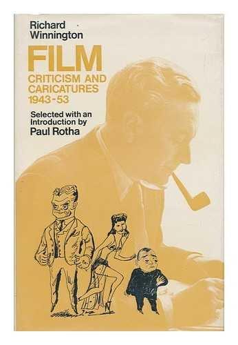 9780236400072: Film: Criticism and Caricature, 1943-53