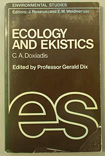 9780236400454: Ecology and Ekistics (Environmental studies)