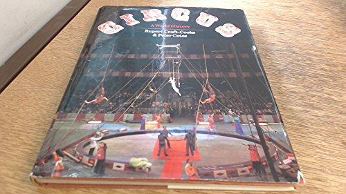 9780236400515: Circus: A World History