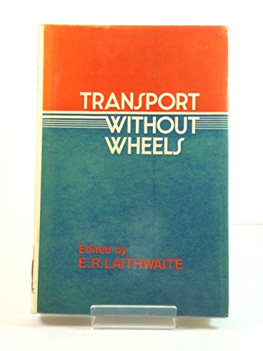 9780236400669: Transport without Wheels