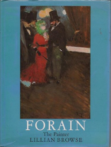 9780236400973: Forain: The Painter, 1852-1931