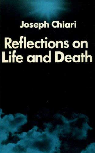 9780236400997: Reflections on Life and Death