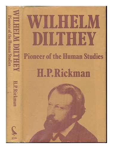 9780236401598: William Dilthey: Pioneer of the Human Studies