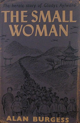 9780237287016: Small Woman: Gladys Aylward (Action Books)