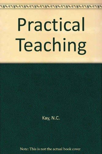 Practical Teaching: N.C. Kay