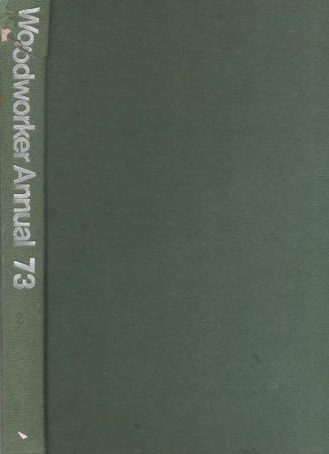 Woodworker Annual. Volume 74. 1970: Taylor, V J [ed.]