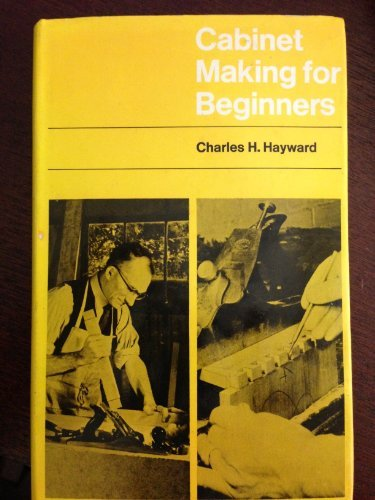 9780237443399: Cabinet Making for Beginners (