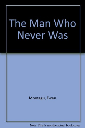 9780237444334: The Man Who Never Was (War Classics)