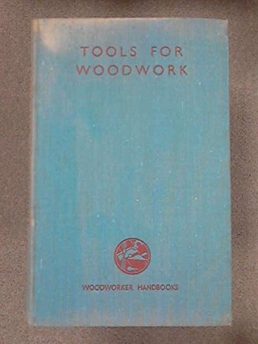 Tools for woodwork: Hayward, Charles Harold