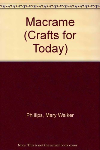 9780237447366: Macrame (Crafts for Today)