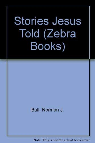 9780237447458: Stories Jesus Told (Zebra Books)
