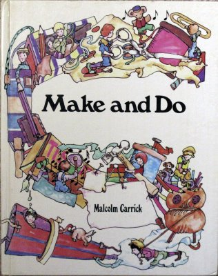 Make and Do (0237448092) by Malcolm Carrick