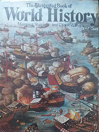 9780237448271: The illustrated book of world history