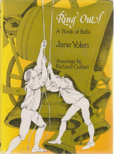 Ring out! a book of bells (9780237448752) by Jane YOLEN