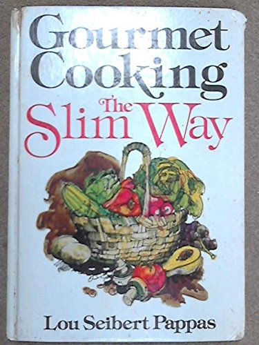 9780237449605: Gourmet Cooking: The Slim Way